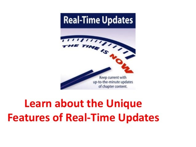 Learn about the Unique Features of Real-Time Updates