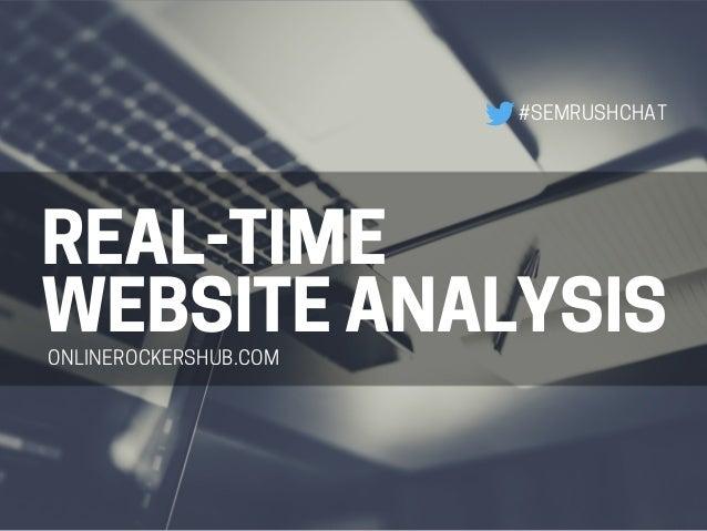 REAL-TIME WEBSITEANALYSIS #SEMRUSHCHAT ONLINEROCKERSHUB.COM