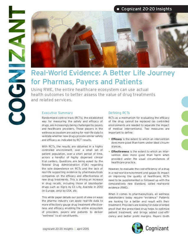 Real-World Evidence: A Better Life Journey for Pharmas, Payers and Patients Using RWE, the entire healthcare ecosystem can...