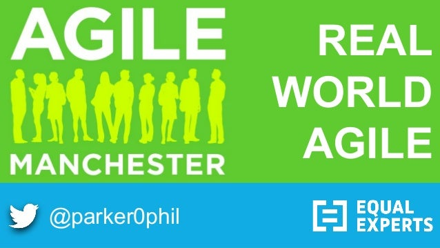 @parker0phil REAL WORLD AGILE