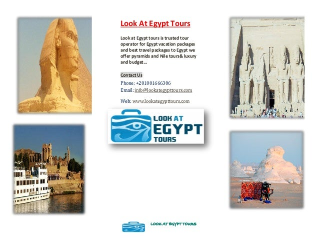 Look At Egypt Tours Look at Egypt tours is trusted tour operator for Egypt vacation packages and best travel packages to E...