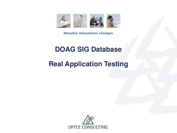 DOAG SIG DatabaseReal Application Testing <br />