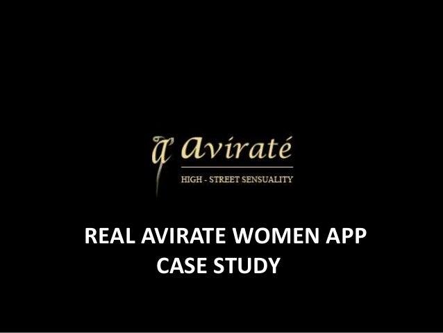 REAL AVIRATE WOMEN APP CASE STUDY