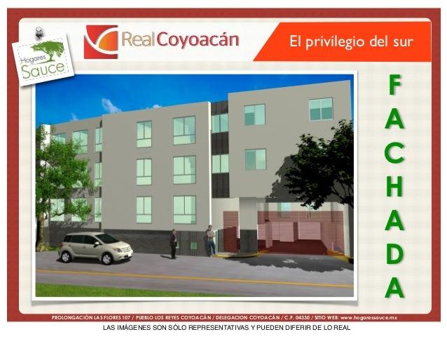 El privilegio del sur  F A C H A D A PROLONGACIÓN LAS FLORES 107 / PUEBLO LOS REYES COYOACÁN / DELEGACION COYOACÁN /...