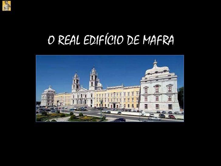 O REAL EDIFÍCIO DE MAFRA