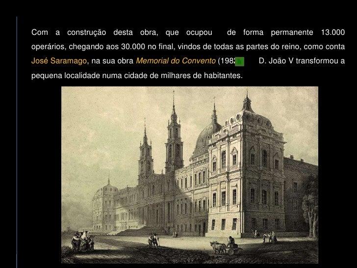 Com a construção desta obra, que ocupou               de forma permanente 13.000 operários, chegando aos 30.000 no final, ...