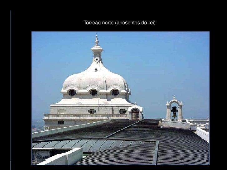Torreão norte (aposentos do rei)