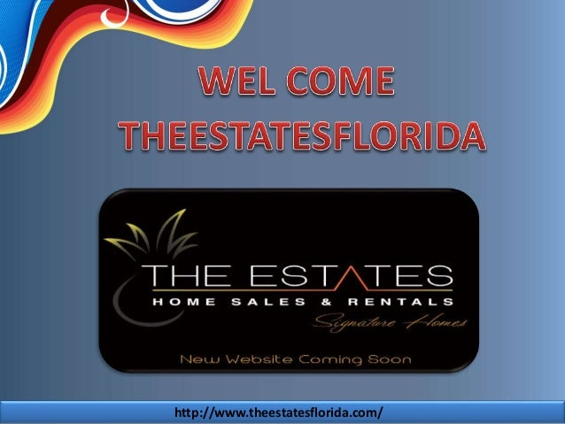 http://www.theestatesflorida.com/