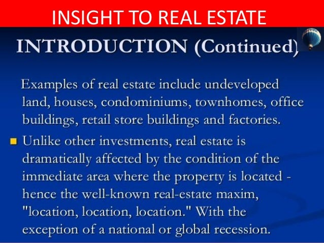INSIGHT TO REAL ESTATE