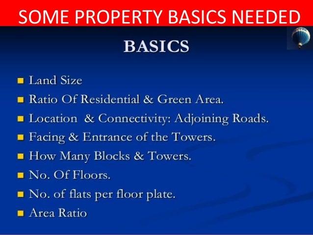 SOME PROPERTY BASICS NEEDED