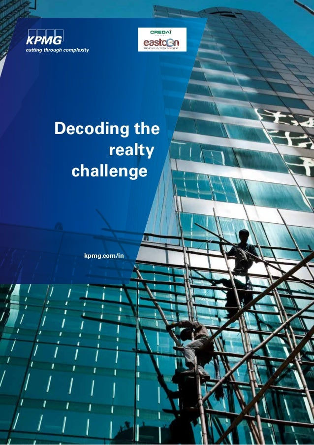 Decoding the realty challenge kpmg.com/in