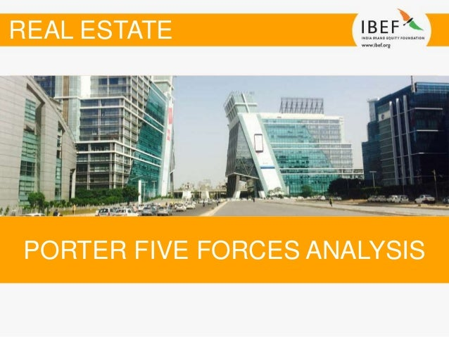 real estate porters five forces essay Executive overview the report is talking about the uae real estate porters five forces model if you are the original writer of this essay and no.