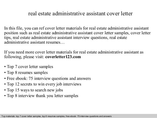 Real Estate Administrative Assistant Cover Letter In This File You Can Ref Materials