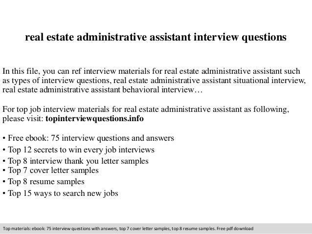 real estate administrative assistant interview questions in this file you can ref interview materials for. Resume Example. Resume CV Cover Letter