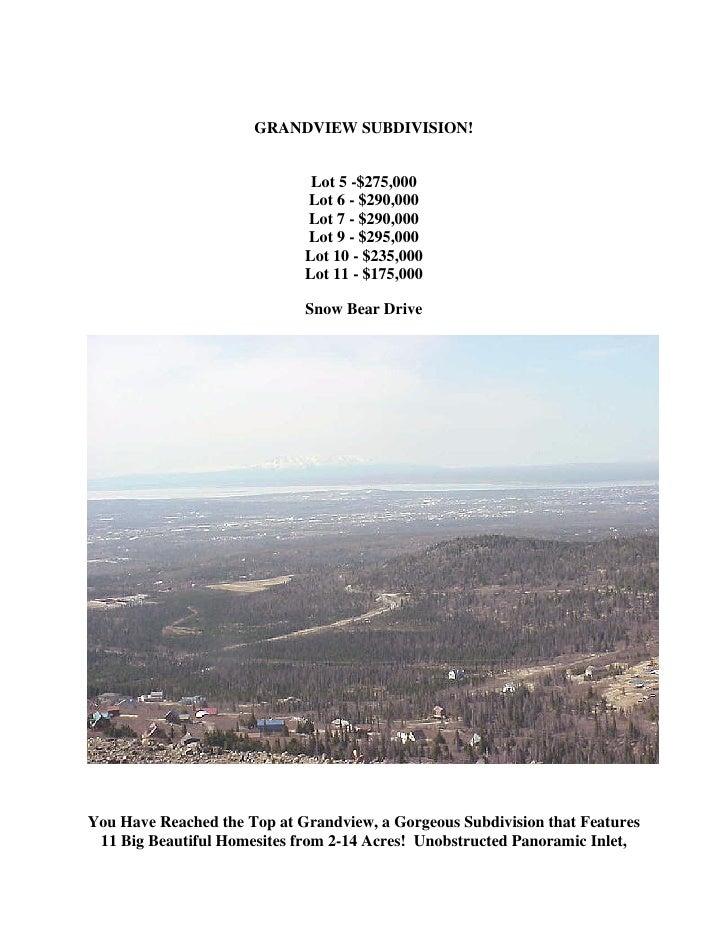 GRANDVIEW SUBDIVISION!                              Lot 5 -$275,000                             Lot 6 - $290,000          ...