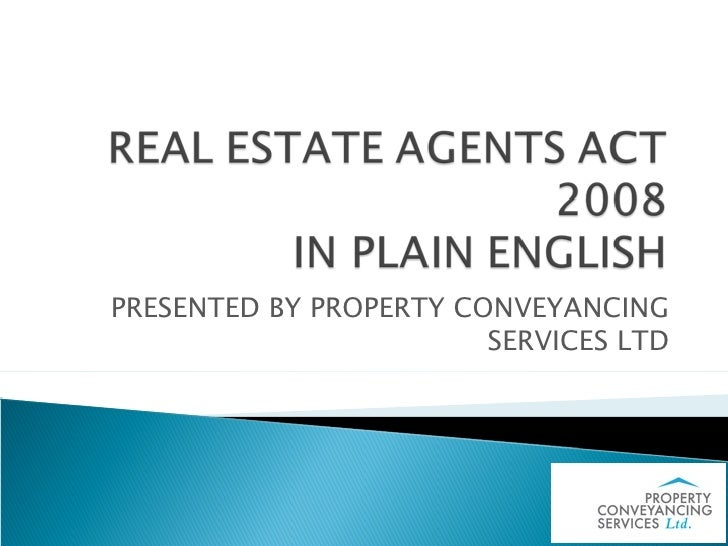 PRESENTED BY PROPERTY CONVEYANCING                         SERVICES LTD