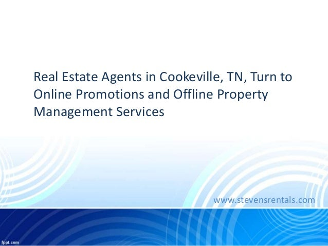 Property Management Services : Real estate agents in cookeville tn turn to online