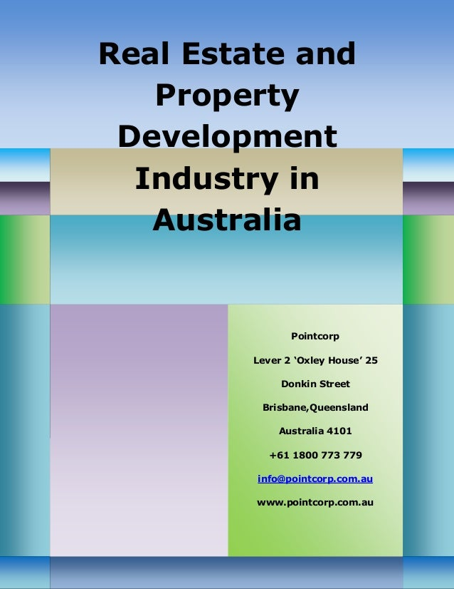 Real Property Management And Development Of : Real estate and property development industry in australia