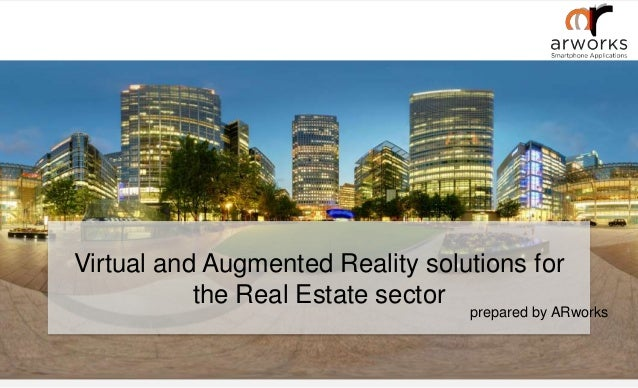 prepared by ARworks Virtual and Augmented Reality solutions for the Real Estate sector