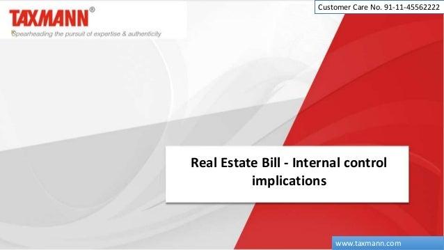 Real Estate Bill - Internal control implications Customer Care No. 91-11-45562222 www.taxmann.com