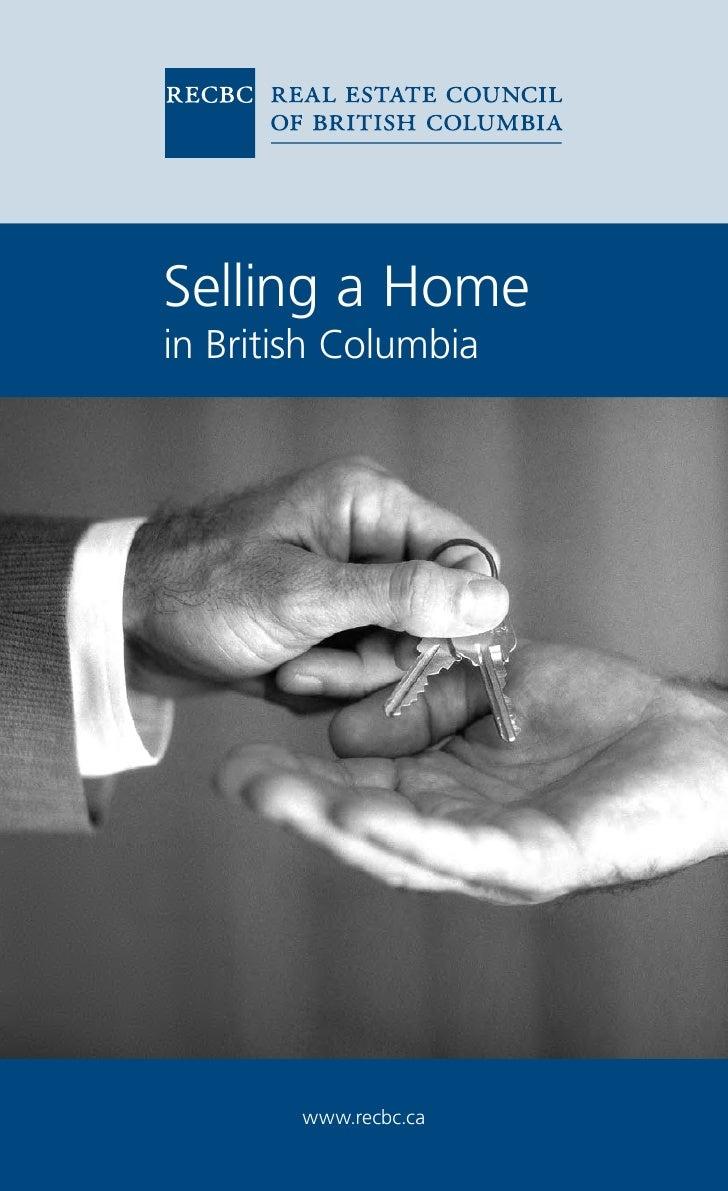 Selling a Homein British Columbia        www.recbc.ca