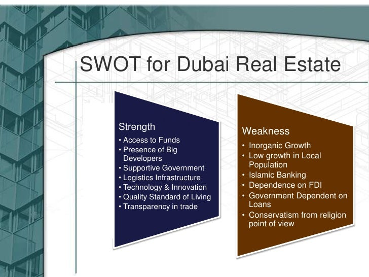 dubai tourism swot analysis Dubai, the capital of islamic economy initiative  keywords: islamic economy,  soft power, united arab emirates, dubai, swot analysis  in addition to  tourism and real estate, much of dubai's economic prosperity is due to.