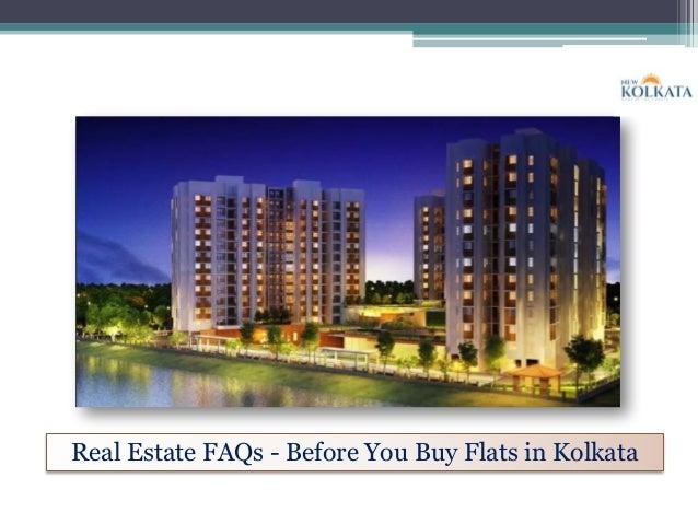 Real Estate FAQs - Before You Buy Flats in Kolkata