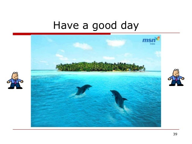 Have a good day 39