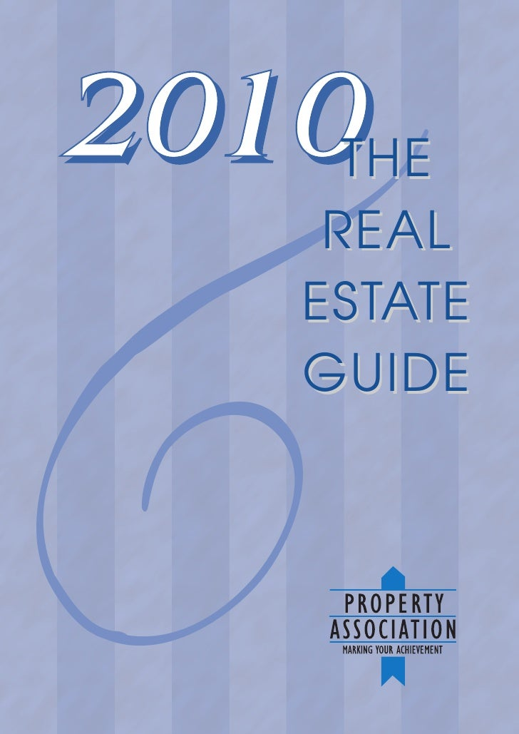 2010THE      REAL     ESTATE k     GUIDE