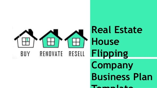 Real estate house flipping business plan template and Real estate house plans