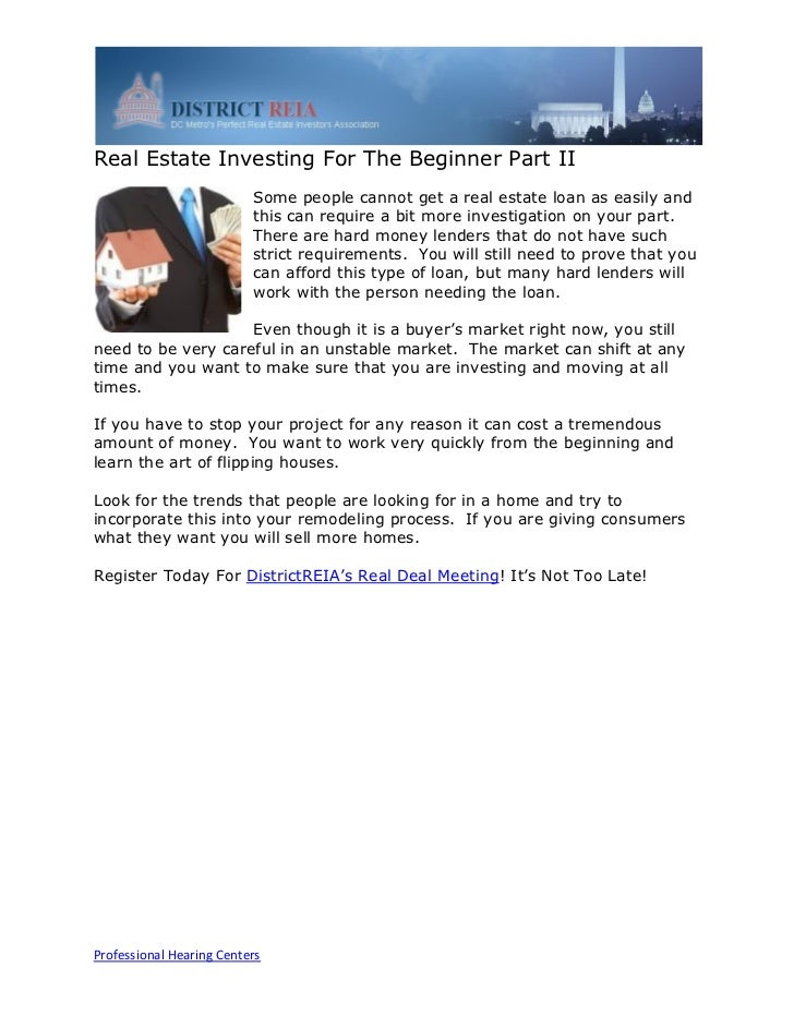 Real Estate Investing For The Beginner Part II                          Some people cannot get a real estate loan as easil...