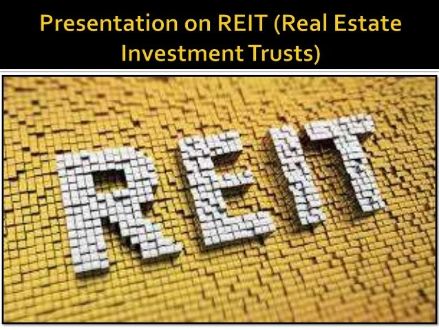 Real Estate Reit : Real estate investment trusts reits overview