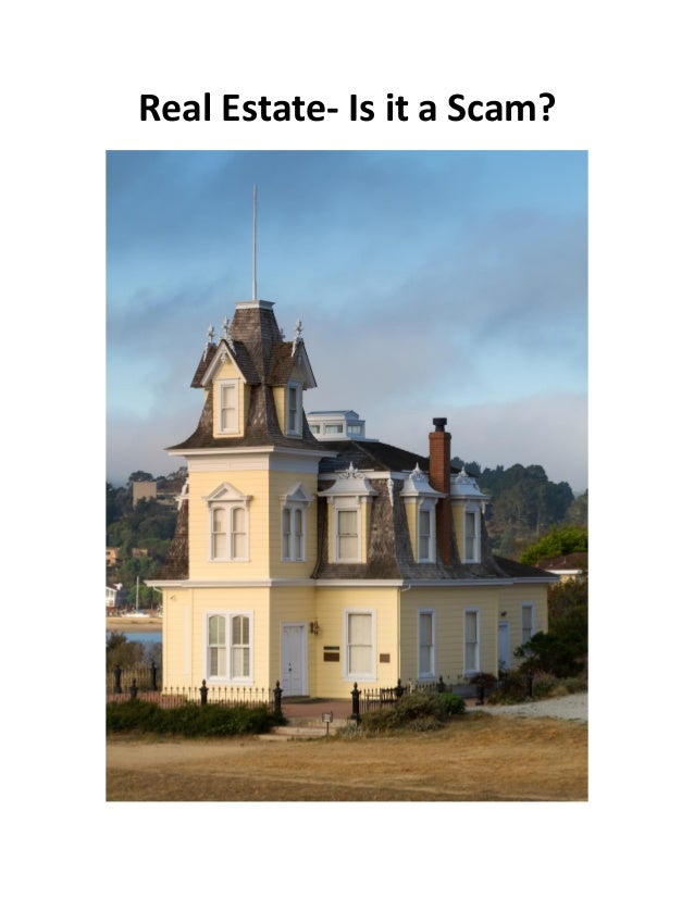 Real Estate- Is it a Scam?