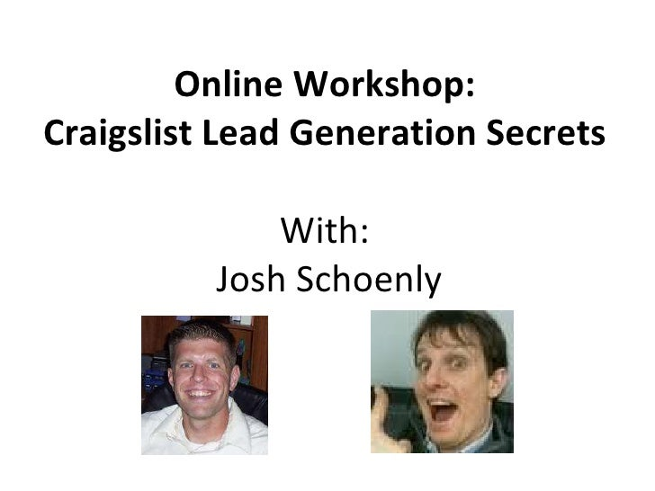 Online Workshop: Craigslist Lead Generation Secrets With:  Josh Schoenly