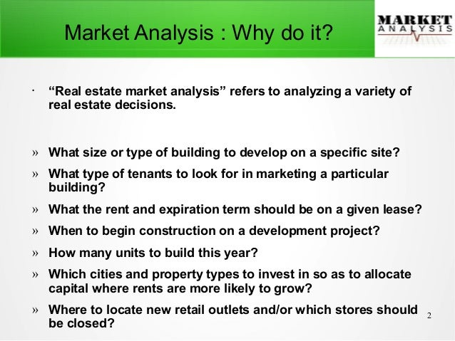 Incroyable Real Estate Market AnalysisReal Estate Market Analysis The Overall Market  Forcasts; 2.