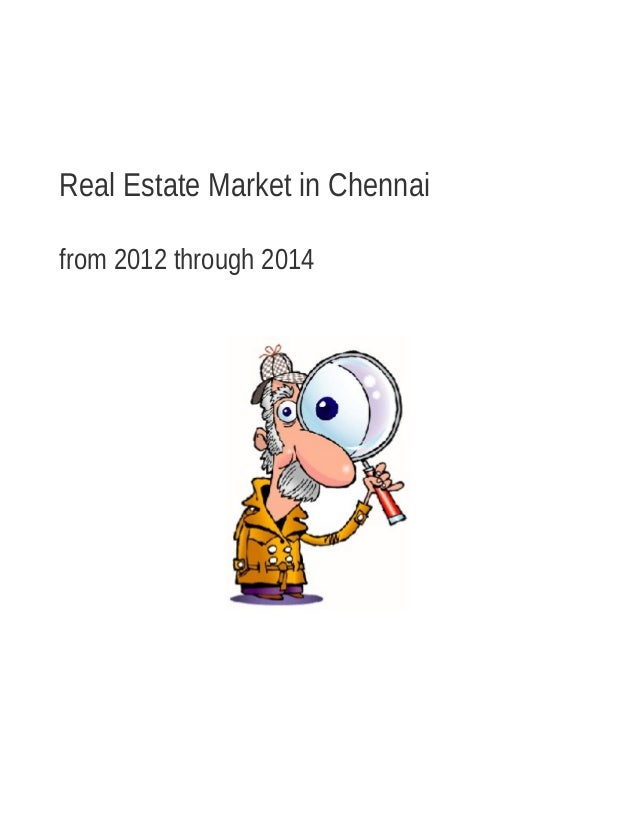 Real Estate Market in Chennai from 2012 through 2014