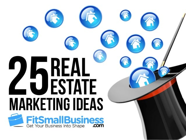 25Real estate Marketing Ideas