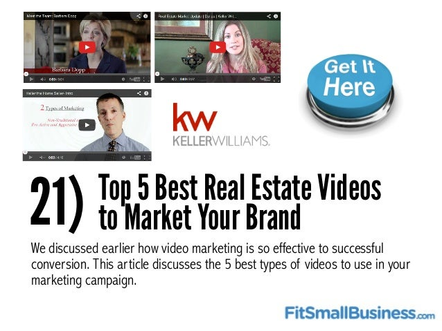 21) Top 5 Best Real Estate Videos to Market Your Brand We discussed earlier how video marketing is so effective to success...