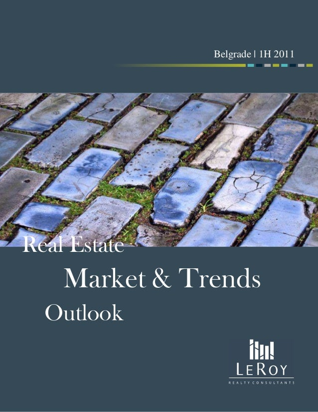 Market & Trends Outlook Belgrade | 1H 2010Belgrade | 2H 2010 Real Estate Belgrade | 1H 2011