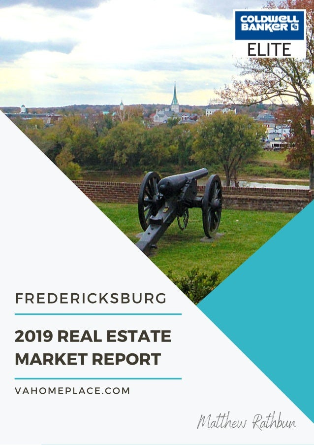 Fredericksburg, VA Real Estate Market Report 2019