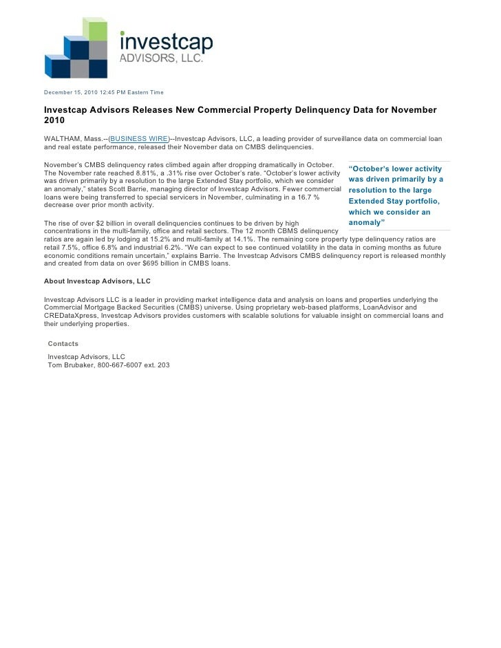 December 15, 2010 12:45 PM Eastern TimeInvestcap Advisors Releases New Commercial Property Delinquency Data for November20...