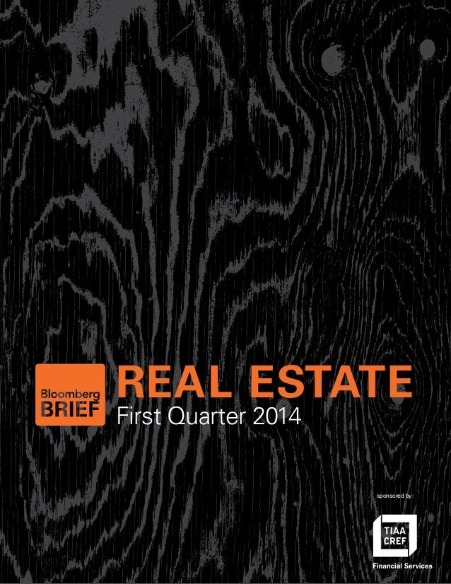 First Quarter 2014 REAL ESTATE sponsored by: