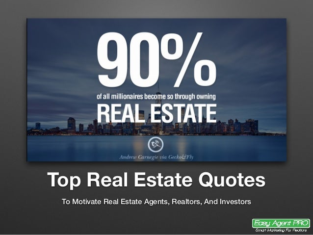 Perfect Real Estate Quotes For Agents Investors And Brokers
