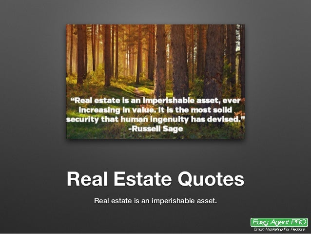 25+ Perfect Real Estate Quotes For Agents, Investors, And Brokers