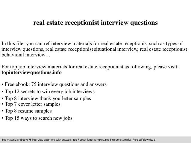 Real Estate Receptionist Interview Questions In This File You Can Ref Materials For