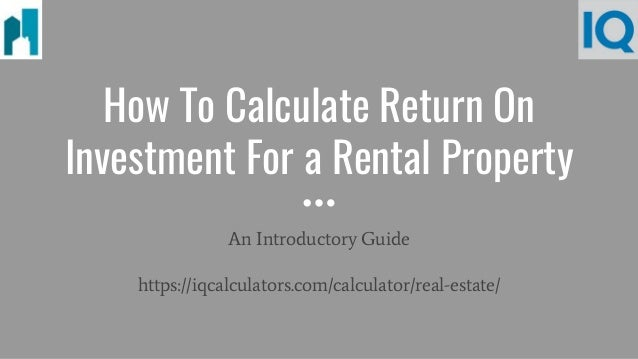 return on investment calculation for rental property