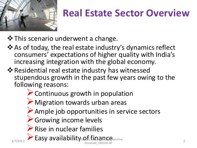 the real estate sector essay The impact of a fluctuating economy on the real estate industry the real estate sector is one that plays an important role in the quality of life ex.