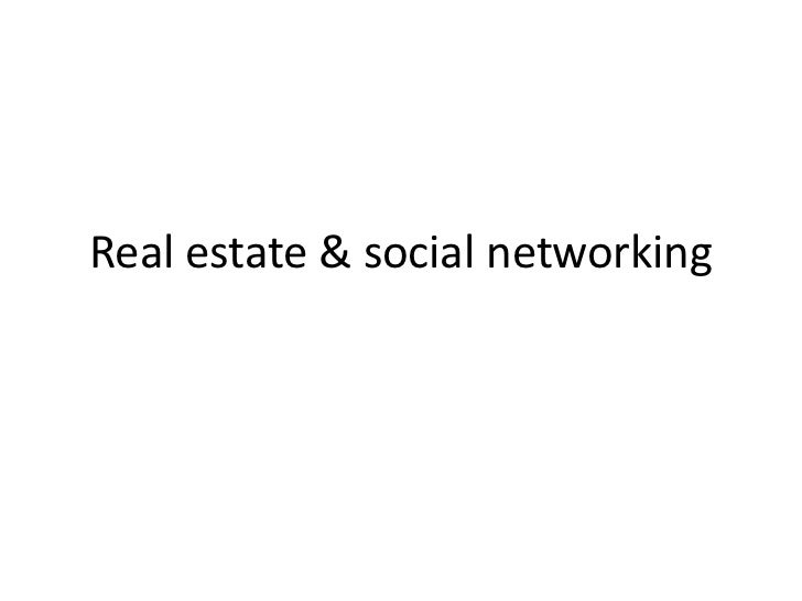 Real estate & social networking