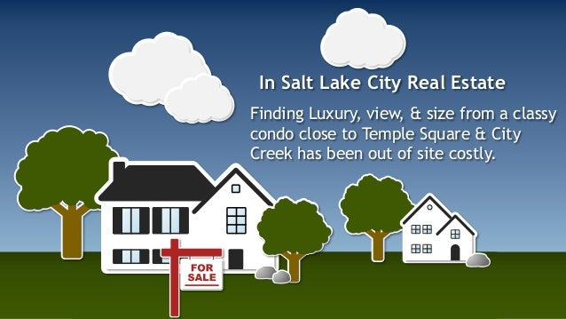 In Salt Lake City Real Estate  Finding Luxury, view, & size from a classy  condo close to Temple Square & City  Creek has ...