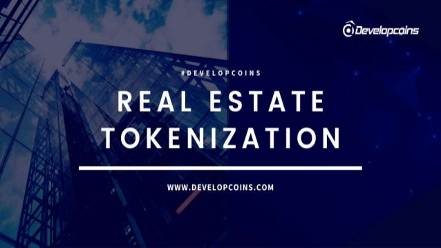 Real Estate Asset Tokenization The developing Real estate tokenization ecosystem has been experiencing steady growth and d...
